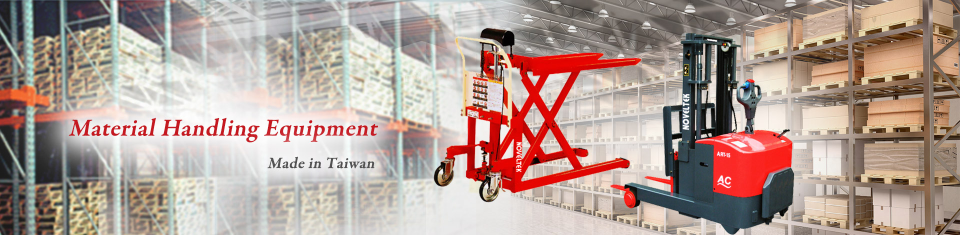 Noveltek Industrial Manufacturing Inc. is a leading manufacturer specialized in Walkie Stacker, Powered Stacker, Powered Pallet Truck.
